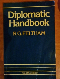 There are no guides or handbooks on how to adapt to a diplomatic lifestyle.